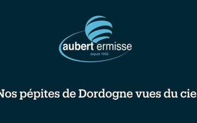 Pépites Tricolores – La Dordogne vue du ciel